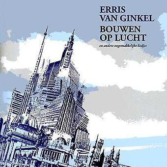 Erris Van Ginkel - Bouwen Op Lucht [CD] USA import