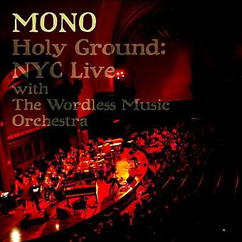 Mono - Holy Ground: Nyc Live with the Wordless [CD] USA import