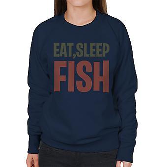 Essen Sie schlafen Fische Damen Sweatshirt