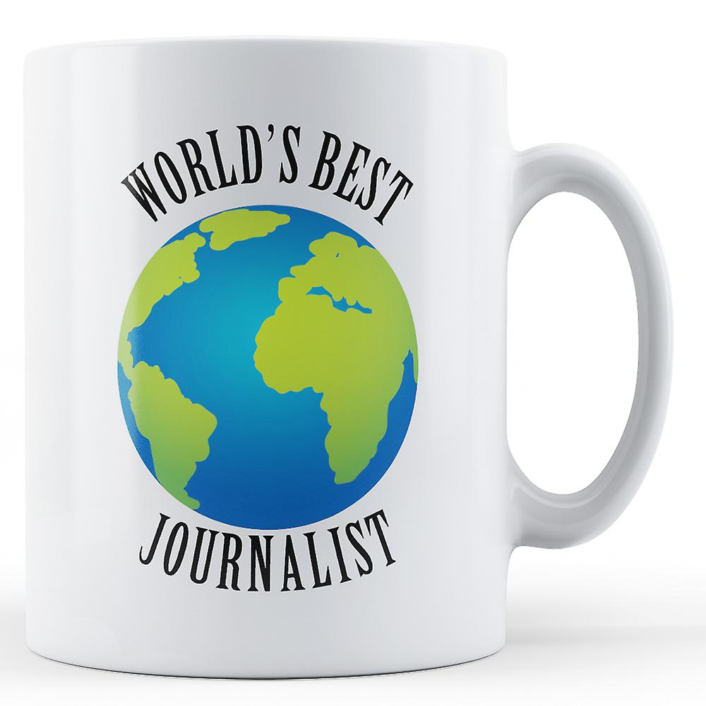 World's JournalistPrinted World's Best Best JournalistPrinted Best World's Mug Mug NPX8wn0Ok