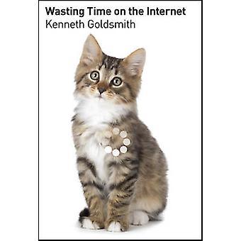 Marnowanie czasu w Internecie - sztuka bezmyślne surfowanie przez Kenneth