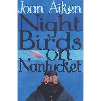 Yö lintujen Nantucket Joan Aiken - 9780099456643 kirja