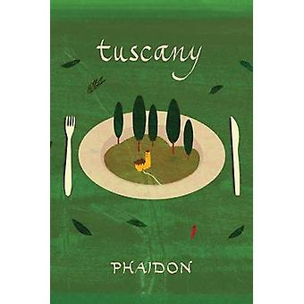 Tuscany av Mario Matassa - Phaidon - Mary Consonni - Edward Park - 97