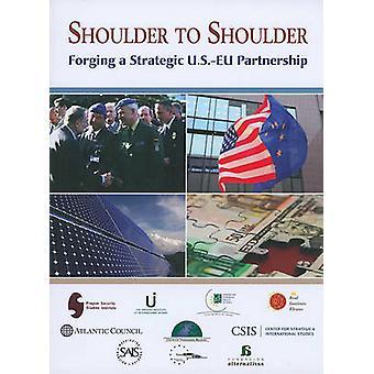 Schulter an Schulter - Schmieden einer strategischen US-EU-Partnerschaft von Dani