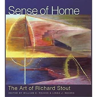 Sense of Home - The Art of Richard Stout - 9781623495701 Book