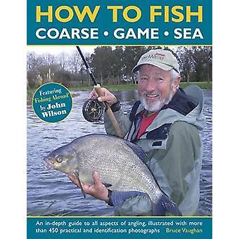 Gewusst wie: Fisch - grob - Spiel - Meer von Bruce Vaughan - 9781780194233 Buch