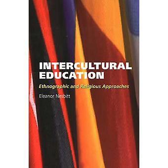 Éducation interculturelle - approches ethnographiques et religieux par Ele