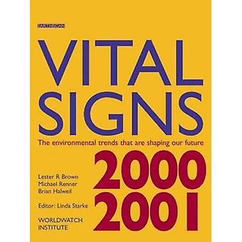 Vital Signs 2000-2001 - The Environmental Trends That are Shaping Our