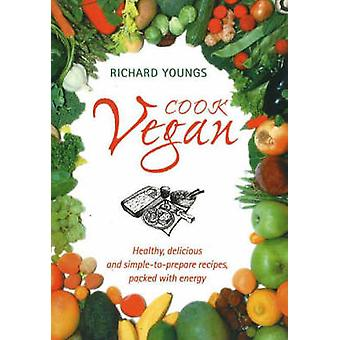 Cook Vegan (3rd Revised edition) by Richard Youngs - 9781853981333 Bo