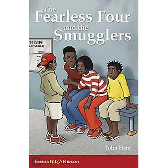 The Fearless Four and the Smugglers by John Hare - 9780340940334 Book
