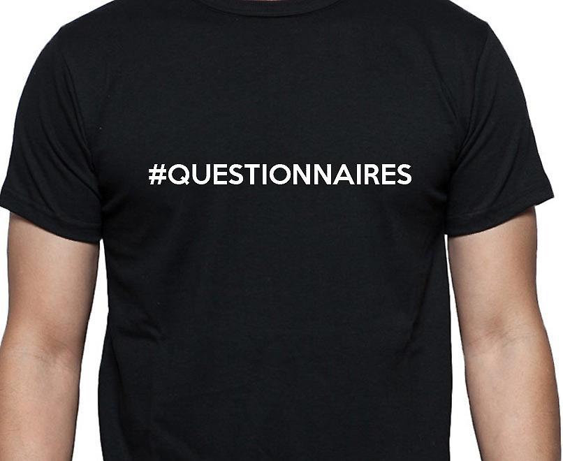 #Questionnaires Hashag Questionnaires Black Hand Printed T shirt