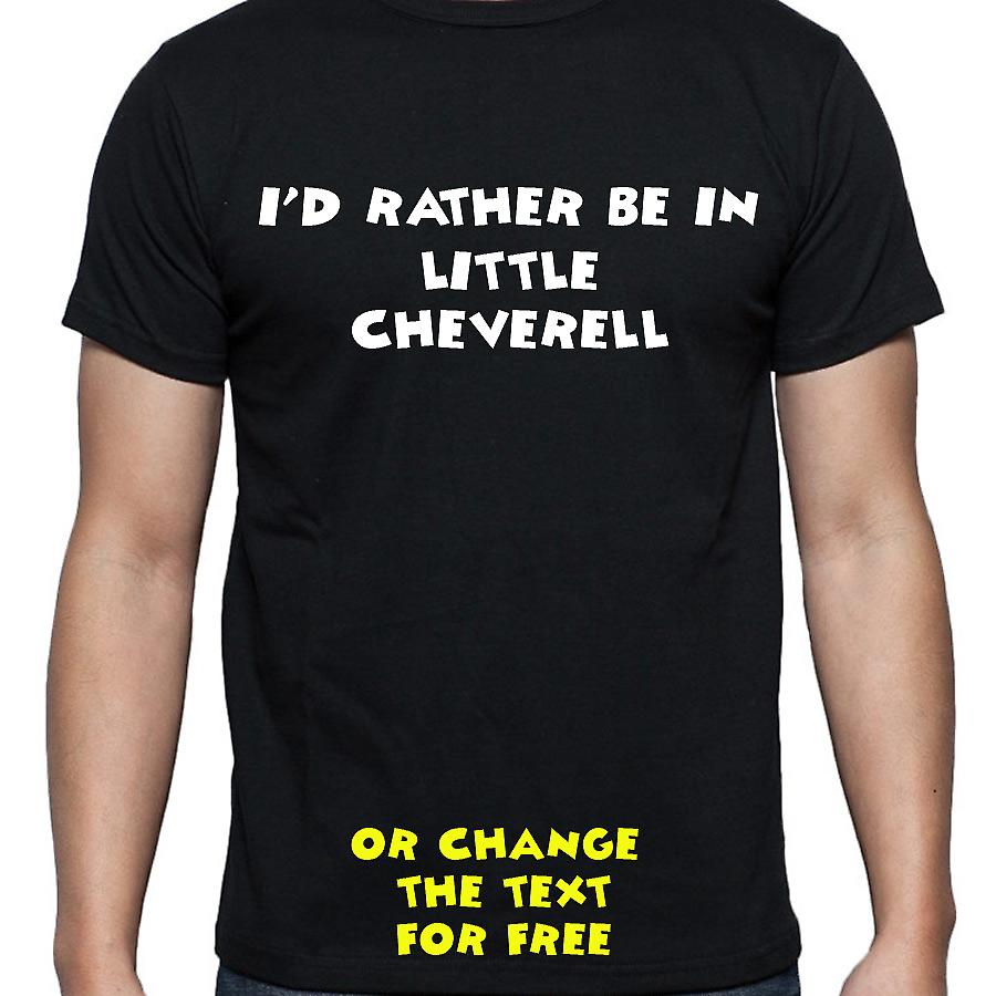 I'd Rather Be In Little cheverell Black Hand Printed T shirt