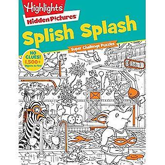 Super Challenge Splish Splash (Highlights Hidden Pictures)