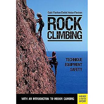 Rock Climbing: Technique - Equipment - Safety