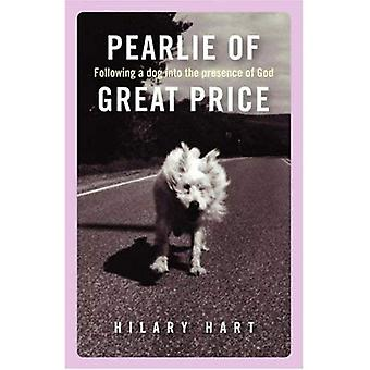 Pearlie of Great Price : Following a Dog into the Presence of God