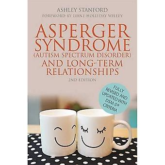 Asperger Syndrome (Autism Spectrum Disorder) and Long-Term Relationships: Revised With DSM-5 [Registered] Criteria