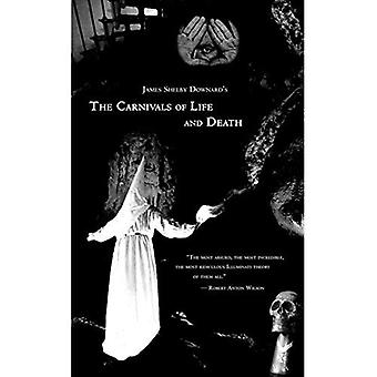 The Carnivals of Life and Death: My Profane Youth, 1913-1935
