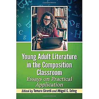 Young Adult Literature in the Composition Classroom: Essays on Instructive Applications