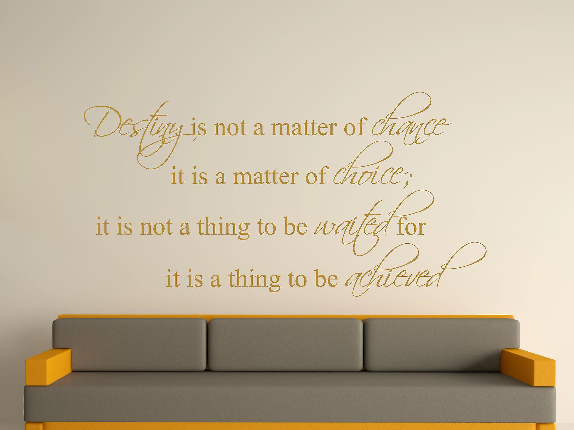 Destiny Is Not A Matter of Chance Wall Art Sticker - Gold