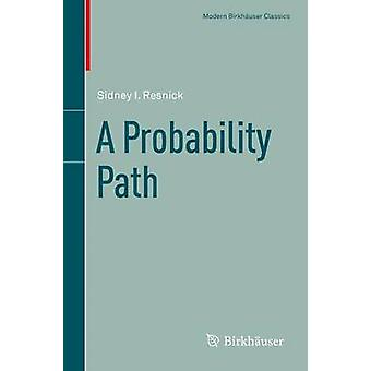 A Probability Path by Sidney I. Resnick