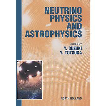 Neutrinophysik und Astrophysik von Suzuki & Y.