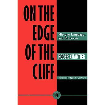 崖の歴史言語と慣行の端に変わって & ロジャー