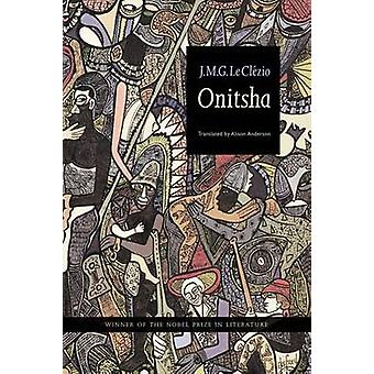 Onitsha by Le Clezio & JeanMarie Gustave