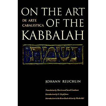 On the Art of the Kabbalah by Reuchlin & Johann