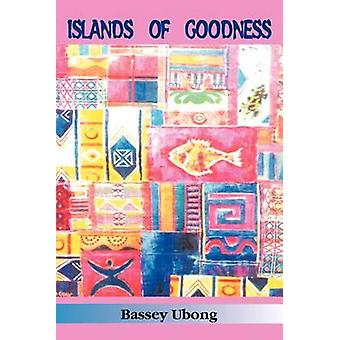 Islands of Goodness by Ubong & Bassey