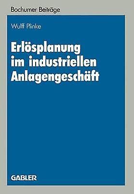 Erlsplanung im industriellen Anlagengeschft by Plinke & Wulff