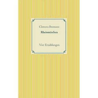 Rheinmrchen por Brentano & Clemens