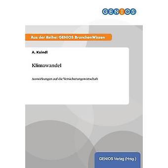 Klimawandel por Kaindl & A.