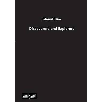 Discoverers and Explorers by Shaw & Edward