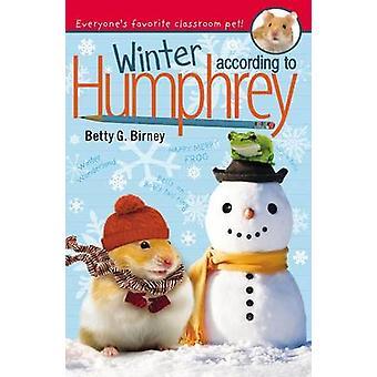 Winter According to Humphrey by Betty G Birney - 9780142427590 Book