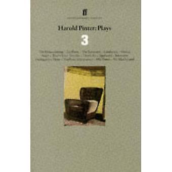 Harold Pinter - Plays 3 - The Homecoming; Old Times; No Man's Land (Mai