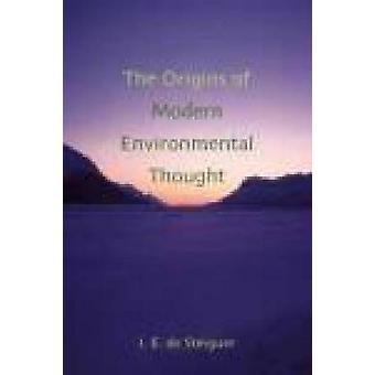 The Origins of Modern Environmental Thought by J. E. De Steiguer - 97