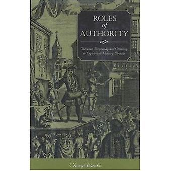 ROLES OF AUTHORITY - THESPIAN BIOGRAPHY AND CELEBRITY IN EIGHTEENTH-CE