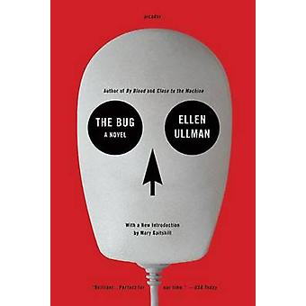 The Bug by Ellen Ullman - Mary Gaitskill - 9781250002495 Book