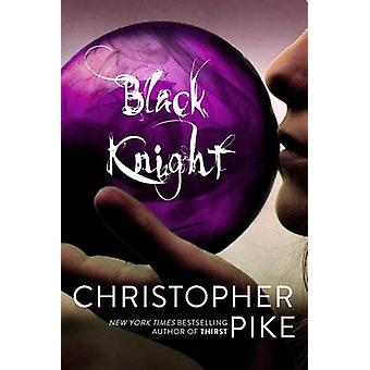 Black Knight by Christopher Pike - 9781442467347 Book