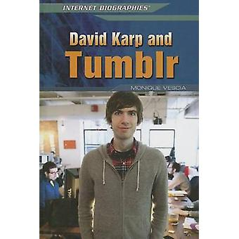 David Karp and Tumblr by Monique Vescia - 9781448895281 Book