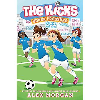Under Pressure by Alex Morgan - 9781481481519 Book