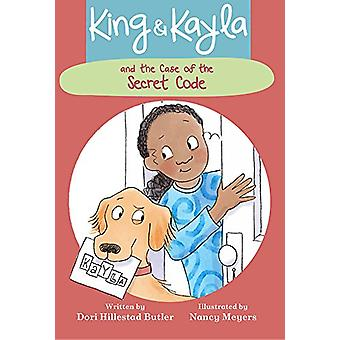 King & Kayla and the Case of the Secret Code by Dori Hillestad Butler
