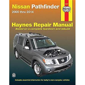 Nissan Pathfinder Automotive Repair Manual - 2005-15 by Anon - 9781620