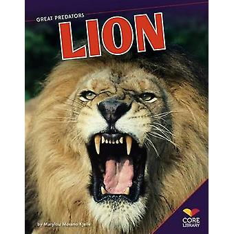 Lion by Marylou Morano Kjelle - 9781624030154 Book