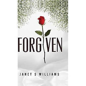 Forgiven by S Janet Williams - Janet S Williams - 9781682378915 Book