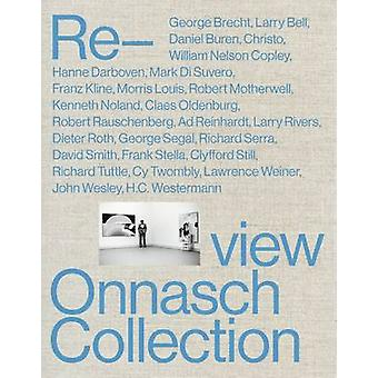 Re-View - The Onnasch Collection by Paul Schimmel - 9783864420757 Book