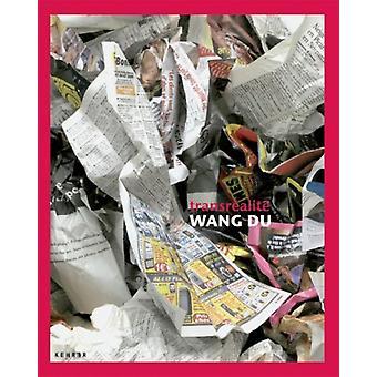 Wan Du - Transrealite by Veit Gorner - Eveline Bernasconi - 9783939583