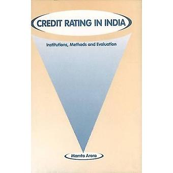 Credit Rating in India - Institutions - Methods & Evaluation by Mamta
