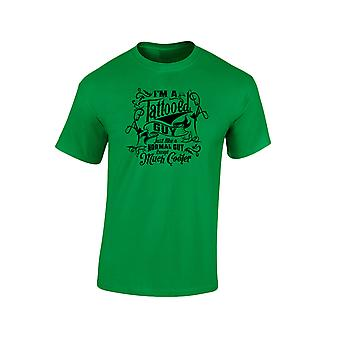 I'm a Tattooed Guy Except Much Cooler Mens T-Shirt 10 Colours (S-3XL) by swagwear