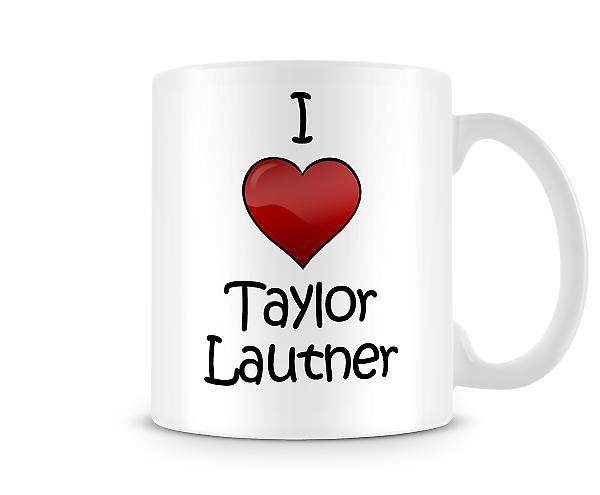 Me encanta Taylor Lautner taza impresa